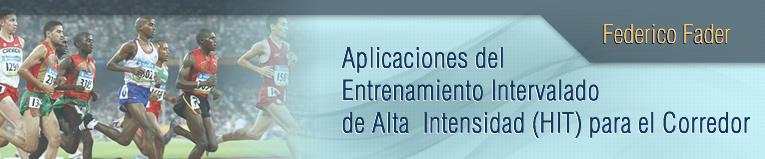 Webinar de Aplicaciones del Entrenamiento Intervalado de Alta Intensidad (HIT) para el Corredor
