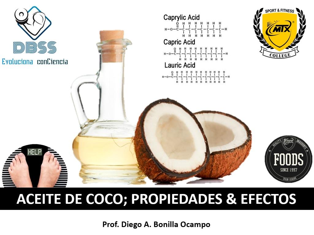 Aceite de Coco; Propiedades y Efectos