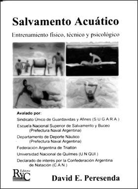 Salvamento Acuático-Entrenamiento físico, técnico y psicológico