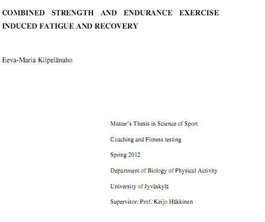 Combined strength and endurance exercise induced fatigue and recovery (Tesis)