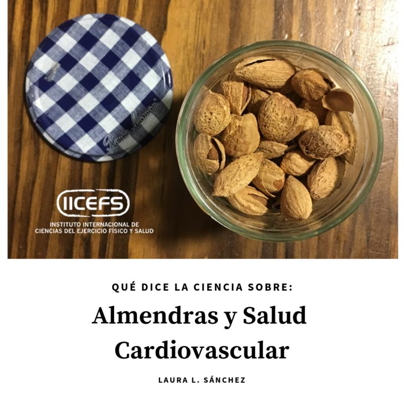 Almendras y Salud Cardiovascular: Qué dice la ciencia?