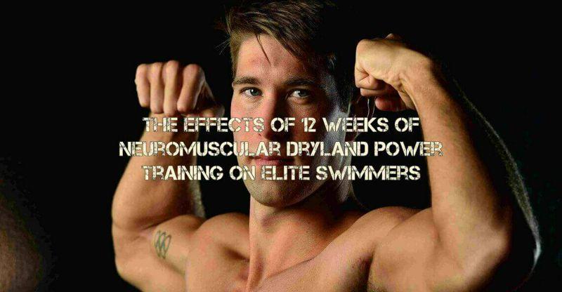 Efectos de 12 Semanas de Entrenamiento de Potencia Neuromuscular en Seco en Nadadores de Elite