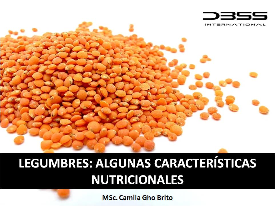LEGUMBRES: ALGUNAS CARACTERÍSTICAS NUTRICIONALES